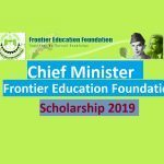 Chief Minister's Scholarships for P.R. China 2019 Frontier Education Foundation Latest